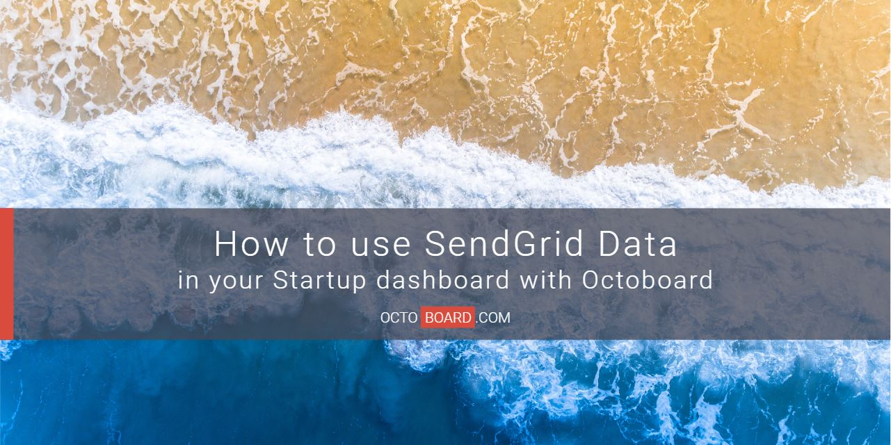 How to use SendGrid data in Startup dashboard