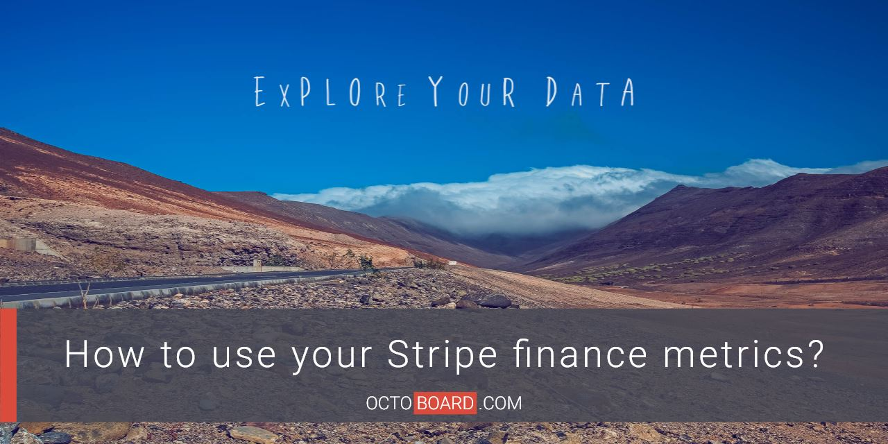 How to use your Stripe finance metrics