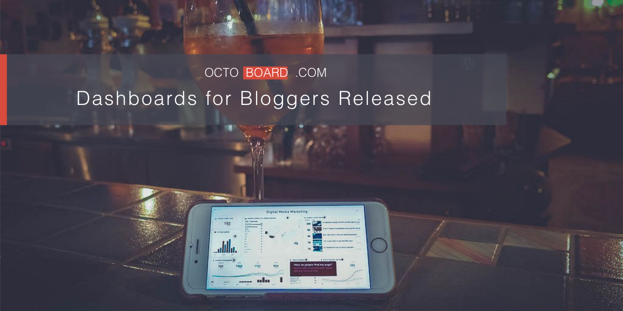 Dashboards for Bloggers Octoboard - WordPress, Disqus, Twitter Search, Google News, RSS