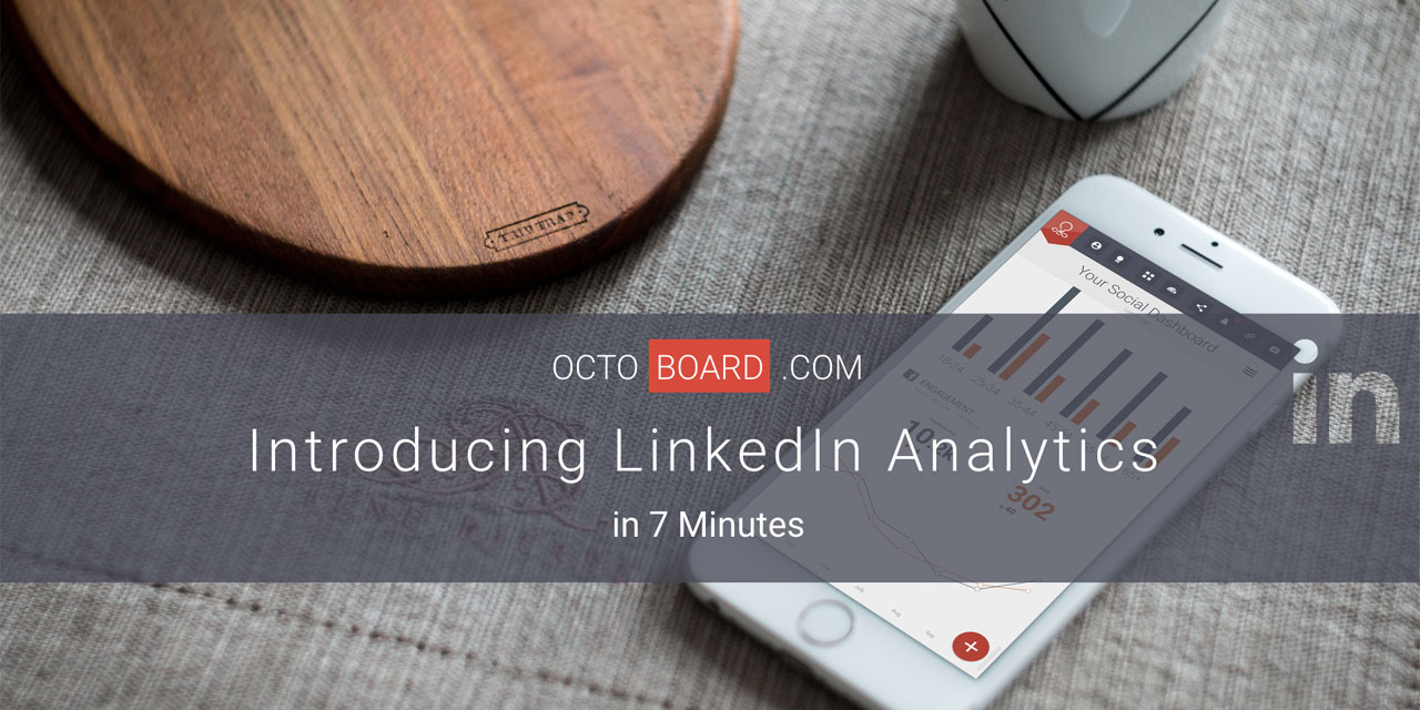 LinkedIn Analytics with Octoboard